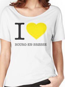 I ♥ BOURG-EN-BRESSE Women's Relaxed Fit T-Shirt
