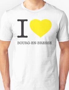 I ♥ BOURG-EN-BRESSE Unisex T-Shirt