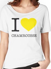 I ♥ CHAMROUSSE Women's Relaxed Fit T-Shirt