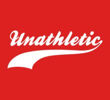 Unathletic by BrightDesign