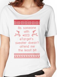 #OCD sweater doesn't offend me   Women's Relaxed Fit T-Shirt