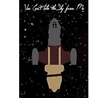 Firefly: You Can't Take The Sky From Me! Photographic Print