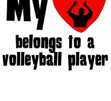 My Heart Belongs To A Volleyball Player by kwg2200