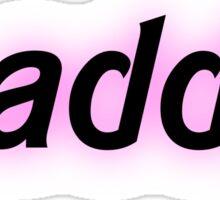 Zaddy Sticker