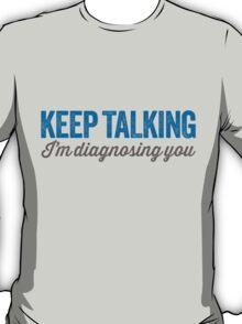 Keep talking 2 T-Shirt