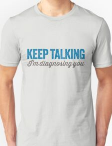 Keep talking 2 T-Shirt