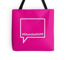 #StandwithPP Tote Bag