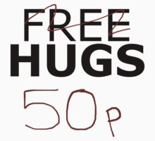 Free Hugs (recession mode) Baby Tee