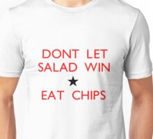 Dont let salad win! Unisex T-Shirt