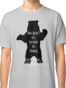 Bears Kill... Classic T-Shirt