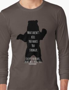 Bears Kill... Long Sleeve T-Shirt