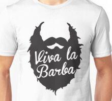 Viva La Barba Unisex T-Shirt