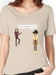 oh look, richmonds still alive Women's Relaxed Fit T-Shirt