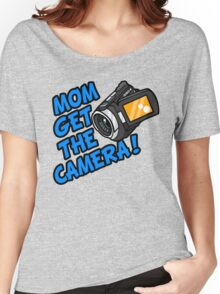 MOM GET THE CAMERA! Women's Relaxed Fit T-Shirt