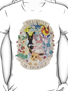 belieevee in yourself! T-Shirt