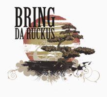 BRING DA RUCKUS - T shirt by jackthewebber