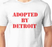 Adopted By Detroit™ Red Lettering Unisex T-Shirt