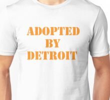 Adopted By Detroit™ Orange Lettering  Unisex T-Shirt