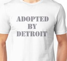 Adopted By Detroit™ Gray Lettering  Unisex T-Shirt