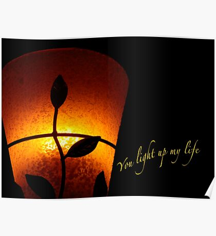 SOLD - YOU LIGHT UP MY LIFE Poster