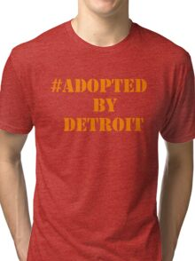 #Adopted By Detroit™ Hashtag Orange Lettering  Tri-blend T-Shirt