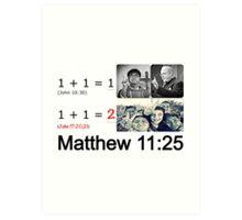 Matthew 11:25 Art Print