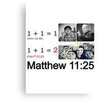 Matthew 11:25 Canvas Print