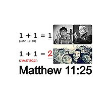 Matthew 11:25 Photographic Print