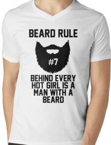 Beard RUle #7 Behind Every Hot Girl Is A Man With A Beard Mens V-Neck T-Shirt