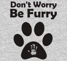Don't worry, be Furry by Kirdinn