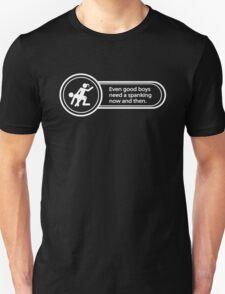 [F/m] Good boys need spanking, too! Unisex T-Shirt