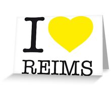 I ♥ REIMS Greeting Card