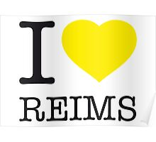 I ♥ REIMS Poster