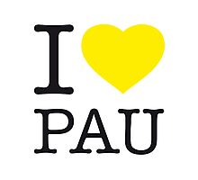 I ♥ PAU Photographic Print