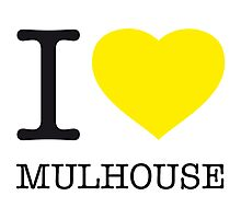 I ♥ MULHOUSE Photographic Print