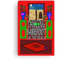 DANCING BAREFOOT Canvas Print