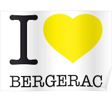 I ♥ BERGERAC Poster