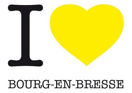 I ♥ BOURG-EN-BRESSE by eyesblau