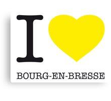 I ♥ BOURG-EN-BRESSE Canvas Print
