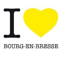 I ♥ BOURG-EN-BRESSE Photographic Print