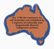 Pre 1788 the continent we call Australia Kids Tee