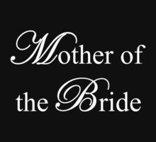 Mother of the Bride by omadesign
