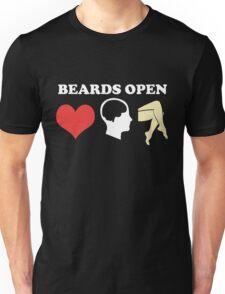 Beards Open Minds Hearts Legs Unisex T-Shirt