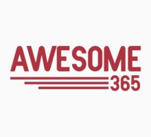AWESOME 365 T-Shirt