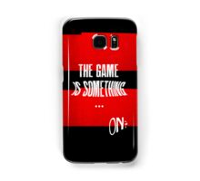 the game is something Samsung Galaxy Case/Skin