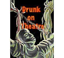 Drug of Choice: Theatre Photographic Print