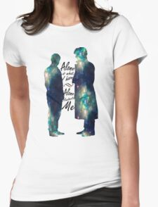 """Johnlock """"ALONE IS WHAT I HAVE"""" white letters Womens Fitted T-Shirt"""
