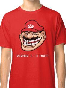 Player 1... U Mad? Classic T-Shirt
