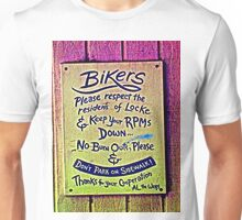 A Note to Bikers from Al The Wop Unisex T-Shirt