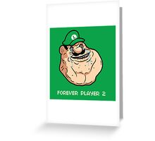 Forever Player 2 Greeting Card